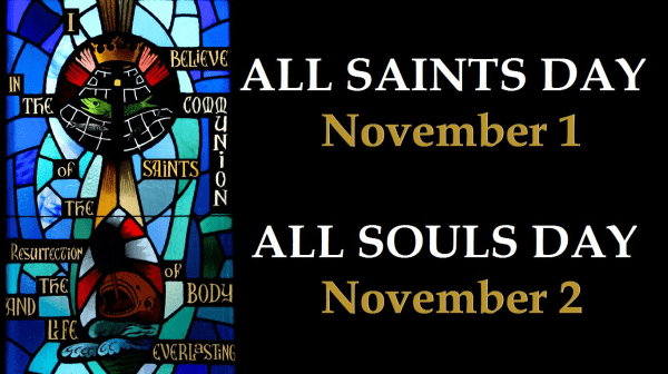 All Saints; All Souls Days - Our Lady of Mercy